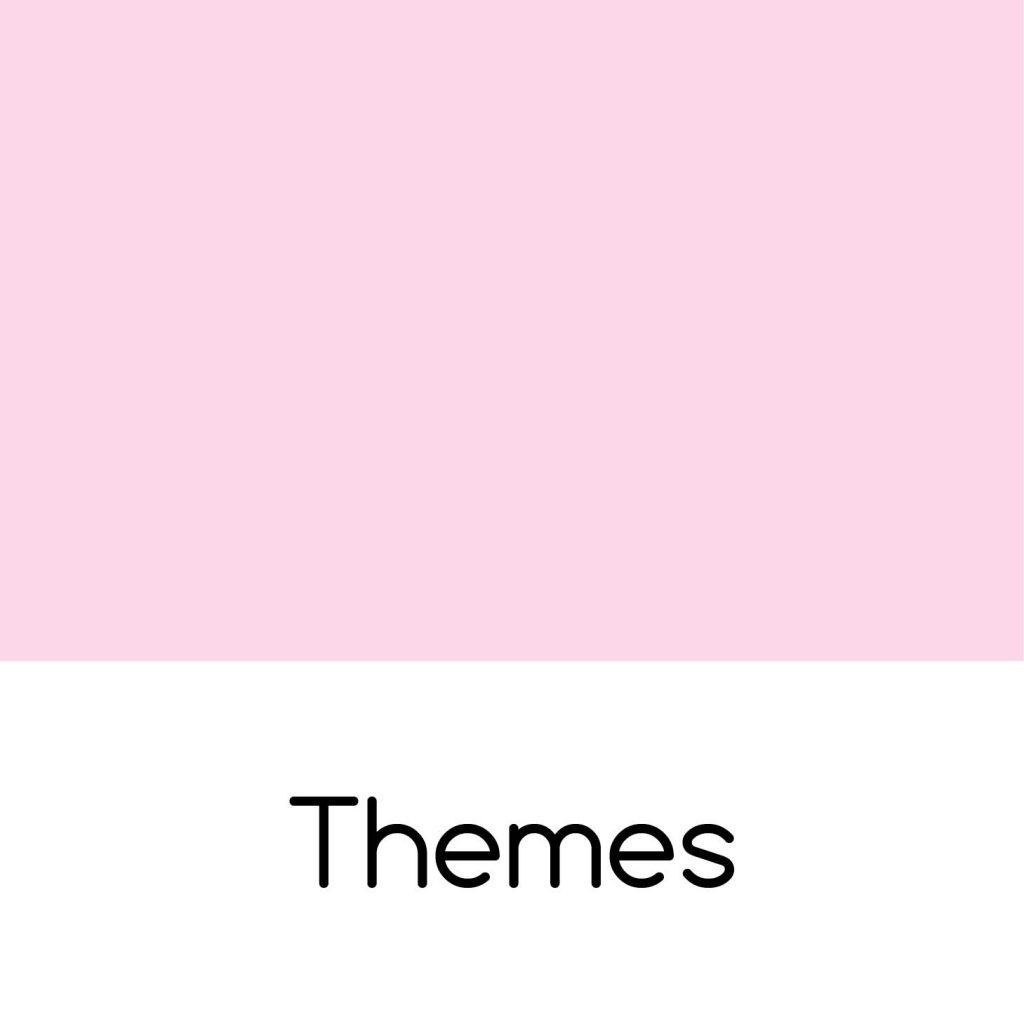 We love themes
